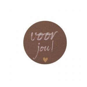 Studio Steef, sticker rond 50mm, Voor jou warm bruin ( per 10 stuks )