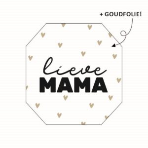 Sticker, 8 hoek , Lieve mama ( per 10 stuks )